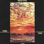 Time And Tide - Split Enz