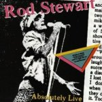 Absolutely Live - Rod Stewart