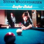 Sanfter Rebell - Stefan Waggershausen