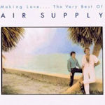 Making Love... The Very Best Of Air Supply  - Air Supply