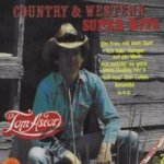 Country und Western Super Hits (Folge 2) - Tom Astor