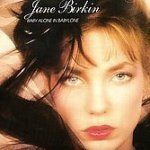 Baby Alone in Babylone - Jane Birkin