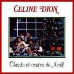 Chants et contes de Noël - Celine Dion