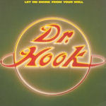 Let Me Drink From Your Well - Dr. Hook