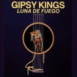 Luna de fuego - Gipsy Kings