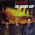 The Luxury Gap - Heaven 17