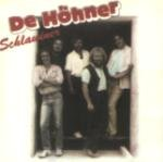 Schlawiner - Höhner