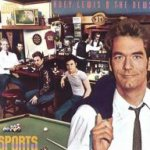 Sports - Huey Lewis + the News