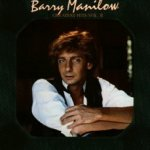 Greatest Hits Vol. II - Barry Manilow