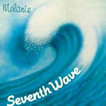 Seventh Wave - Melanie
