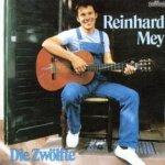 Die Zw�lfte - Reinhard Mey