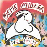 No Frills - Bette Midler