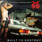Built To Destroy - {Michael Schenker} Group