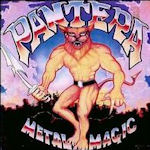 Metal Magic - Pantera