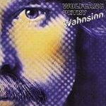 Wahnsinn - Wolfgang Petry