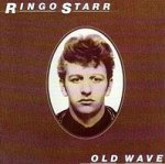 Old Wave - Ringo Starr