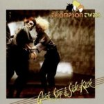 Quick Step And Side Kick - Thompson Twins