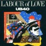 Labour Of Love - UB 40