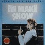 Ein Mann Show - Jürgen von der Lippe