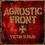 Victim In Pain - Agnostic Front