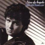 Zeit für Rebellen - Nino de Angelo