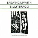 Brewing Up With Billy Bragg - Billy Bragg