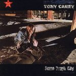 Some Tough City - Tony Carey