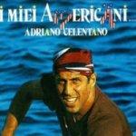 I miei americani - Adriano Celentano