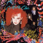 Waking Up With The House On Fire - Culture Club