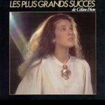 Les plus grands succes de Celine Dion - Celine Dion