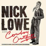 Nick Lowe And His Cowboy Outfit - Nick Lowe
