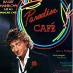 2:00 AM Paradise Cafe - Barry Manilow
