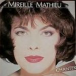 Chanter - Mireille Mathieu