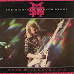 Rock Will Never Die - {Michael Schenker} Group