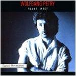Rauhe Wege - Wolfgang Petry