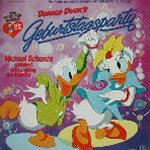 Donald Ducks Geburtstagsparty - {Michael Schanze} + die Entenhausener Gratulanten