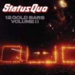 12 Gold Bars Volume II - Status Quo