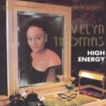 High Energy - Evelyn Thomas