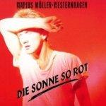Die Sonne so rot - Marius M�ller-Westernhagen