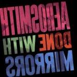 Done With Mirrors - Aerosmith