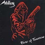 Fear Of Tomorrow - Artillery