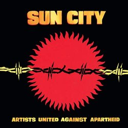 Sun City - Artists United Against Apartheid