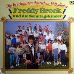 Die 16 schönsten deutschen Volkslieder - {Freddy Breck} + die Sonntagskinder