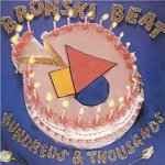 Hundreds And Thousands - Bronski Beat