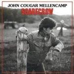 Scarecrow - {John Cougar} Mellencamp