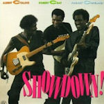 Showdown! - {Robert Cray} + Albert Collins + Johnny Copeland
