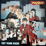 Get Your Kicks - Fancy