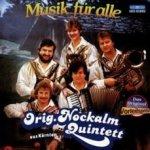 Musik für alle - Orig. Nockalm Quintett
