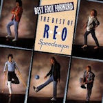 Best Food Forward - The Best Of REO Speedwagon - REO Speedwagon