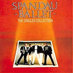 The Singles Collection - Spandau Ballet